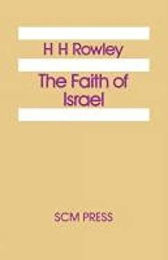 The Faith of Israel