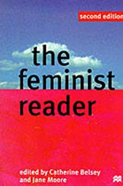 The Feminist Reader: Essays in Gender and the Politics of Literary Criticism 9780333664940