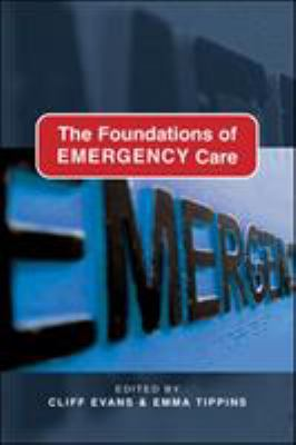 The Foundations of Emergency Care 9780335221240