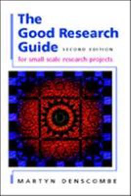 The Good Research Guide: For Small-Scale Social Research Projects 9780335213030