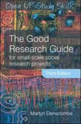 The Good Research Guide: For Small-Scale Social Research Projects 9780335220229