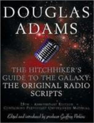 The Hitch Hiker's Guide to the Galaxy: The Original Radio Scripts 9780330419574