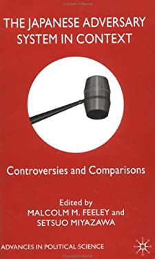 The Japanese Adversary System in Context: Controversies and Comparisons 9780333920602