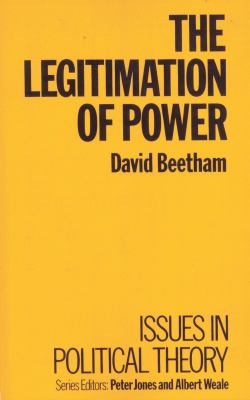 The Legitimation of Power 9780333375396