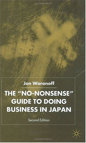 The No-Nonsense Guide to Doing Business in Japan, Second Edition 9780333804377