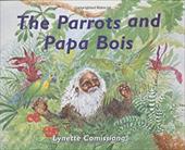 The Parrots & Papa Bois