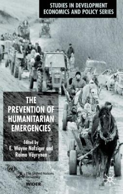 The Prevention of Humanitarian Emergencies 9780333964385