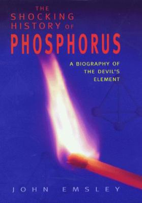 The Shocking History of Phosphorus