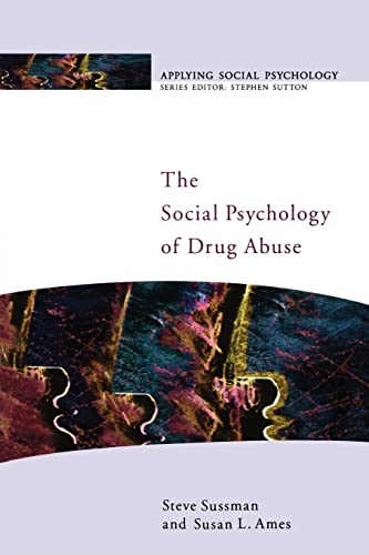 The Social Psychology of Drug Abuse 9780335206186