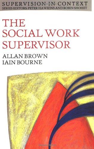 The Social Work Supervisor 9780335194582