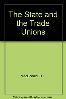 The State and the Trade Unions 9780333211977