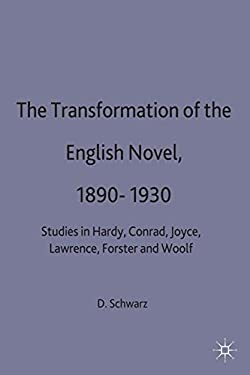 The Transformation of the English Novel, 1890-1930