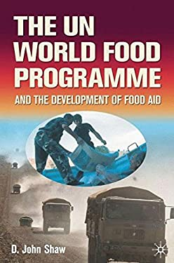 Un World Food Programme and the Developm 9780333676684