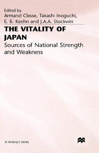The Vitality of Japan: Sources of National Strength and Weakness 9780333648209