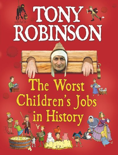 The Worst Children's Jobs in History 9780330442862