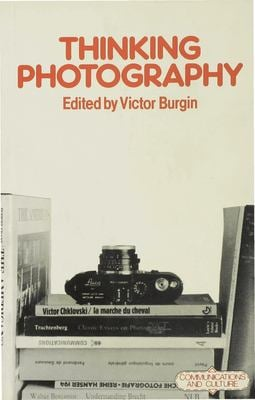 Thinking Photography 9780333271957