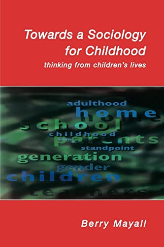 Towards a Sociology for Childhood 9780335208425