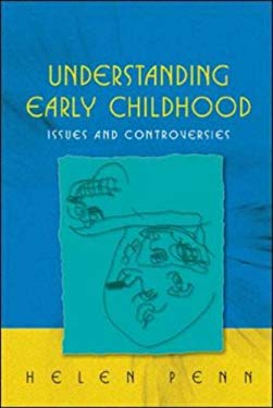 Understanding Early Childhood: Issues and Controversies 9780335211357