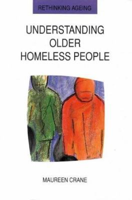 Understanding Older Homeless People 9780335201860
