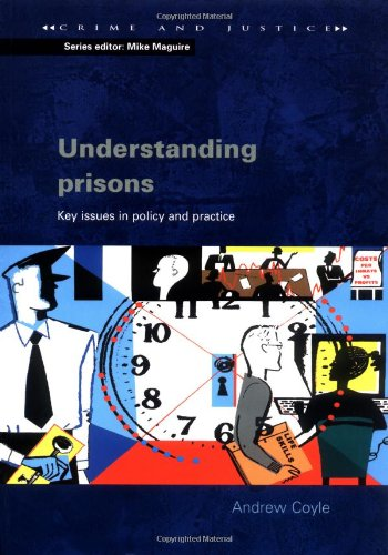 Understanding Prisons: Key Issues in Policy and Practice 9780335213382