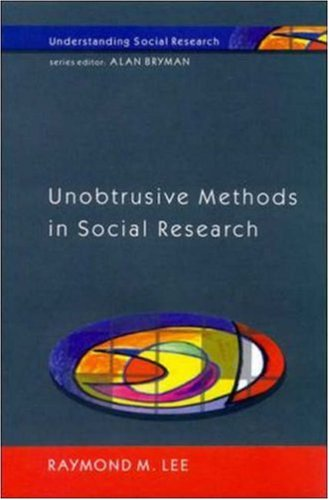 Unobtrusive Methods in Social Research 9780335200511