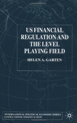 Us Financial Regulation and the Level Playing Field 9780333770863