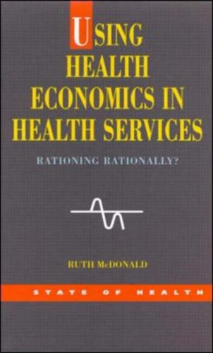 Using Health Economics in Health Services 9780335209835
