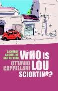 Who Is Lou Sciortino? 9780330440745