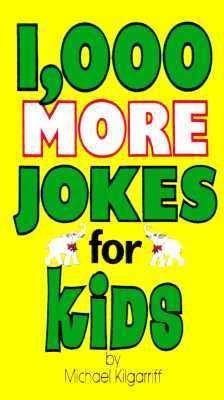 1,000 More Jokes for Kids