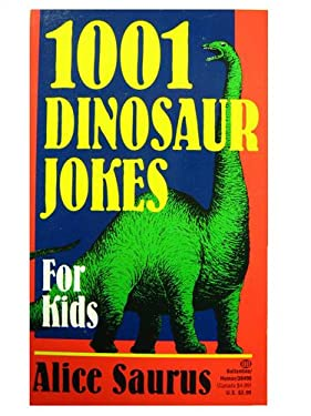 1,001 Dinosaur Jokes for Kids 9780345384966