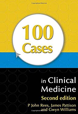 100 Cases in Clinical Medicine 9780340926598