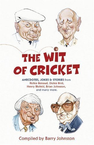 The Wit of Cricket 9780340978894