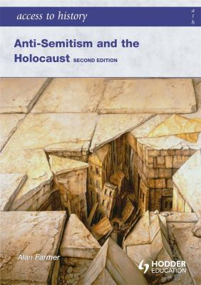 Anti-Semitism and the Holocaust 9780340984963