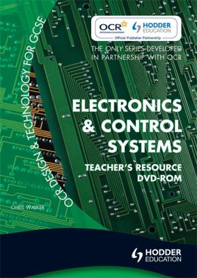 OCR Design and Technology for GCSE: Electronics and Control Systems 9780340991206