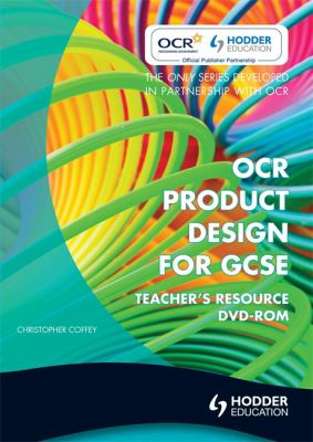 OCR Design and Technology for GCSE: Product Design Teacher Resource 9780340991237
