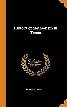 History of Methodism in Texas