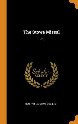 The Stowe Missal: 32