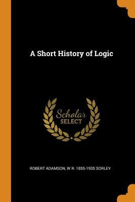 A Short History of Logic