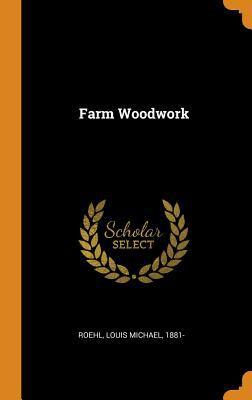 Farm Woodwork