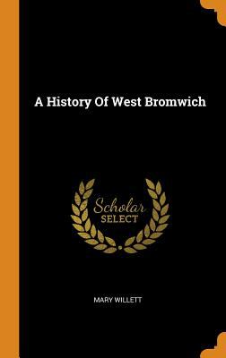A History of West Bromwich