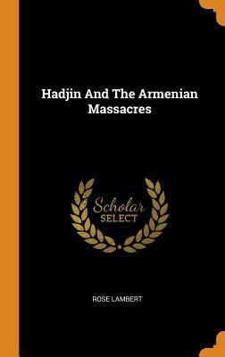 Hadjin and the Armenian Massacres