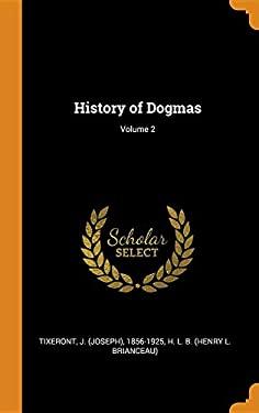 History of Dogmas; Volume 2