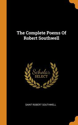 The Complete Poems of Robert Southwell