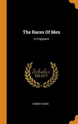 The Races of Men: A Fragment