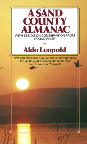 A Sand County Almanac: With Essays on Conservation from Round River 9780345345059