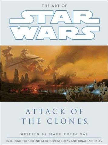 The Art of Star Wars: Episode II: Attack of the Clones 9780345431257