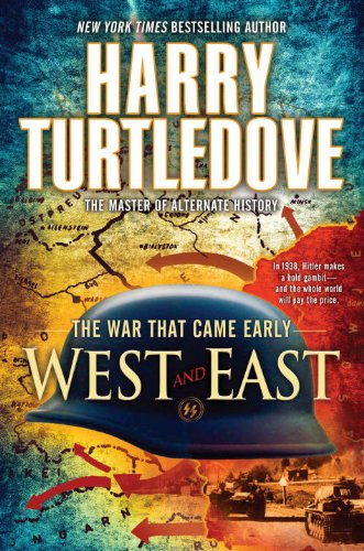 West and East: The War That Came Early 9780345491855