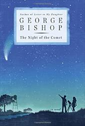 Night of the Comet: A Novel