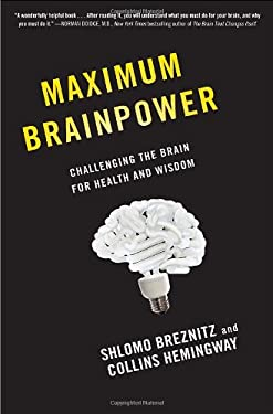 Maximum Brainpower: Challenging the Brain for Health and Wisdom 9780345526144