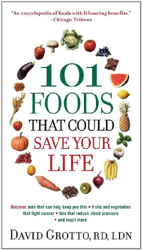 101 Foods That Could Save Your Life! 9780345526878